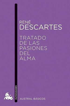 Tratado de las pasiones del alma: Descartes, Rene