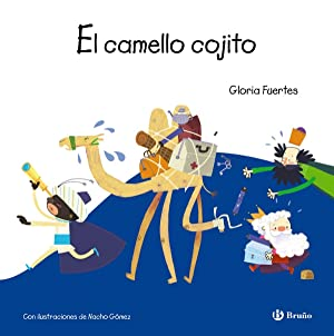 El camello cojito: Fuertes, Gloria