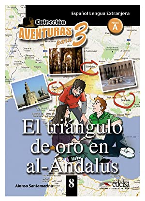 Triangulo de oro de al-andalus, el.(nivel 8).(ele-lecturas: Santamarina, Alfonso