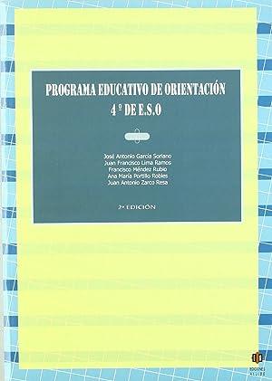 Programa educativo de orientacion. 4º de ESO: García Soriano, José