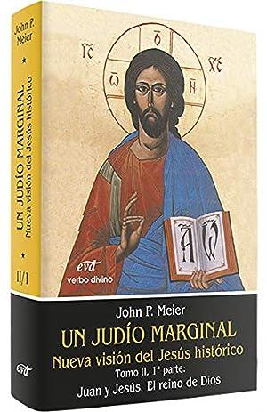 II/I.Un judio marginal: Nueva vision Jesus historico: Paul Meier, John