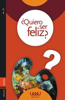 Quiero ser feliz?.(Accion pastoral): Esther Fernandez Lorente,