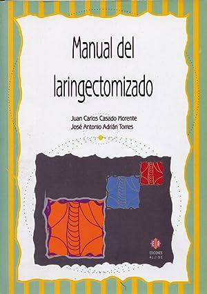 Manual de laringectomizado: Casado Lorente, Juan