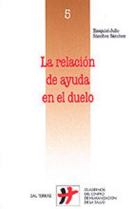 La relación de ayuda en el duelo: Sánchez Sánchez, Ezequiel-Julio
