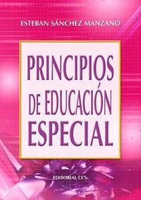Principios de educación especial - 2ª edición.: Esteban Sánchez Manzano