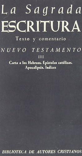 La Sagrada Escritura.Nuevo Testamento.III: Carta a los: Profesores de la