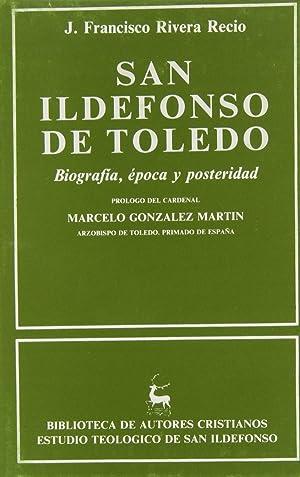 San Ildefonso de Toledo.Biografía, época y posteridad: Rivera Recio, Juan