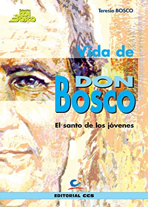 Vida de Don Bosco: Bosco, Teresio