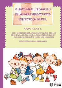 Juegos para el desarrollo de las habilidades: José Luis Conde