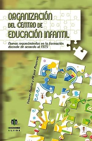 Organización del centro de Educación Infantil: Madrid Vivas, Dolores/Mayorga