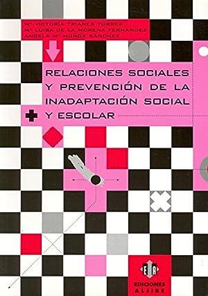 Relaciones sociales y prevención de la inadaptación: Trianes Torres, María