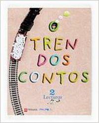 Ant/(g).(07).lecturas 2º.prim.(tren dos contos).*en galego*: Guerra Reboredo, Alfonso/Pardo,