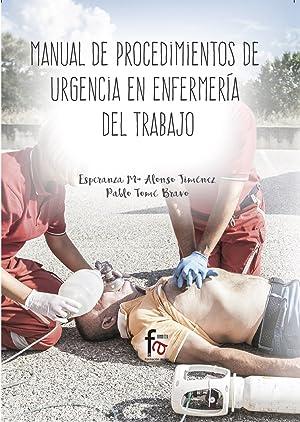 Manual de procedimientos de urgencias en enfermerÍa: Alonso Jiménez, Esperanza