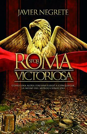 Roma victoriosa: Negrete, Javier