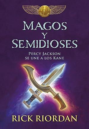 MAGOS Y SEMIDIOSES Percy Jackson se une: Riordan, Rick