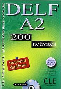 Delf a2 (livre+cd) (200 activites) (+corriges+transcriptions: Lescure, Richard/Gadet, Emmanuelle/Vey,