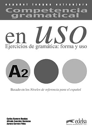 07).en uso a2.(claves) competencia gramatical ejercicios: Gonzalez/ Romero/ Cervera