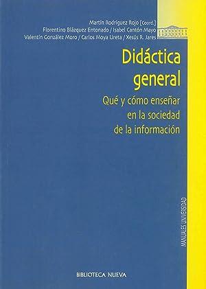 Didáctica general: Rodríguez Rojo, Martín