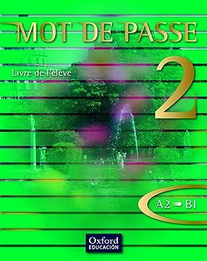 10).mot de passe (2) libro.bachillerato (a2/b1): Dussol Dichamp, Magali