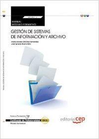 Manual Gestion sistemas informacion y archivo (MF0987_3: Vv.Aa.