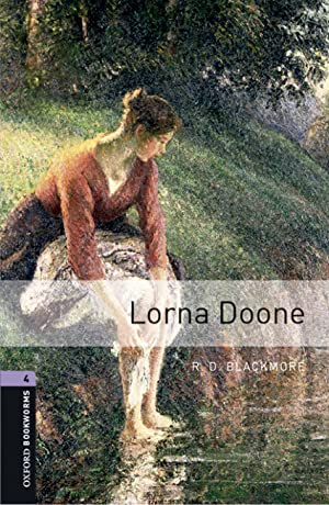 Oxford Bookworms Library 4. Lorna Doone MP3: Blackmore, R.D.