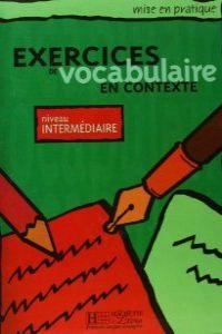 Interm./exercices vocabulaire en contexte hac: Varios