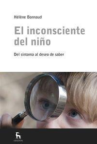 El inconsciente del niño: Bonnaud, Helene