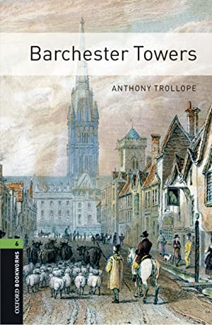 Oxford Bookworms Library 6. Barchester Towers MP3: Trollope, Anthony