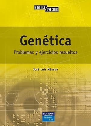 Genetica: problemas y ejercicios resueltos: Mensua Fernandeza, Jose