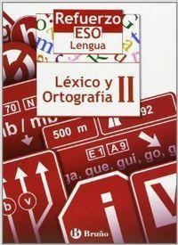 05).refuerzo lengua eso (ii.lexico ortografia): Gómez Picapeo, Jesús/Lajo