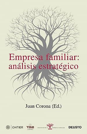 EMPRESA FAMILIAR Análisis estratégico: Corona Ramón, Juan