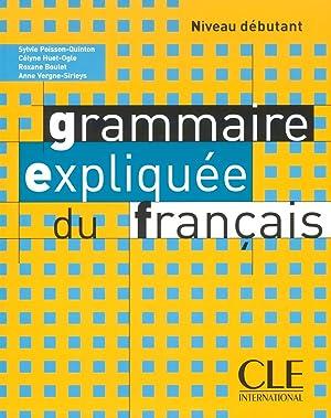Livre.debut.grammaire expliquee du francais/precis grammaire: Poisson-quinton, Sylvie/Huet-ogle, Celyne