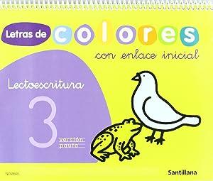 09).letras colores 3 (+cuento) (4 aÑos) lectoescritura: Varios autores