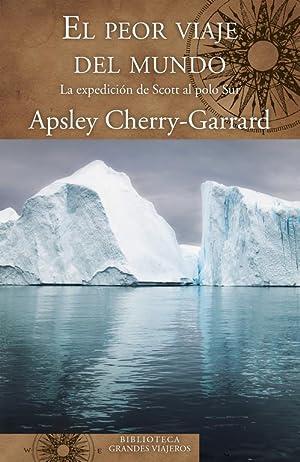 El peor viaje del mundo: Cherry-garrard, Apsley