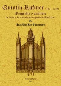 Quintin Rufiner (1871-1956): biografia y analisis de: Saiz Virumbrales, Juan
