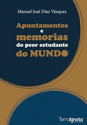 Apuntamentos e memorias do peor do mundo: Diaz Vazquez, Manuel