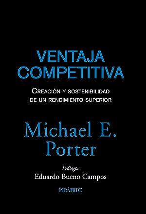 Ventaja competitiva: Porter, Michael E.