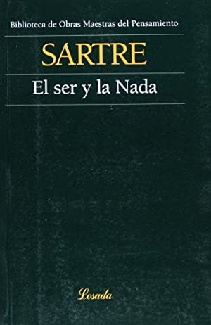 Ser Y La Nada, El: Sartre, Jean Paul