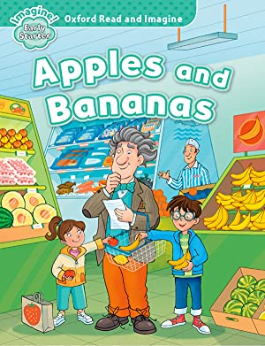 Apples and bananas oxford early starter oxford read and imagine