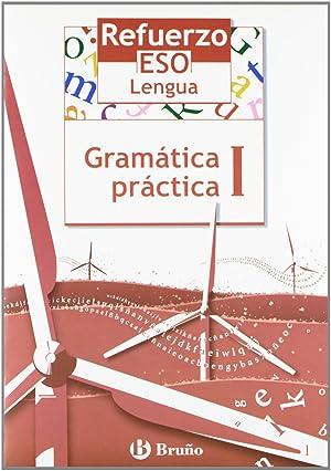 05).refuerzo lengua eso (i.gramatica practica): Gómez Picapeo, Jesús/Lajo