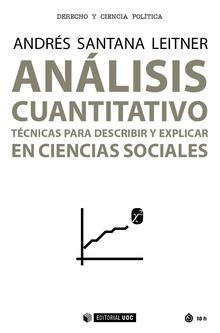 ANÁLISIS CUANTITATIVO Técnicas para discribir y explicar: Santana Leitner, Andrés