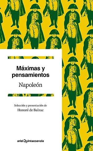 Máximas y pensamientos: Bonaparte, Napoleón