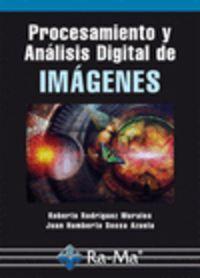 Procesamiento y analisis digital de imagenes: Rodriguez Morales, R./Sossa