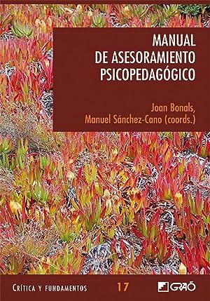 Manual de asesoramiento psicopedagógico: Bonals, Joan/Sanchez-cano, Manuel