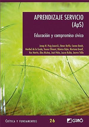 Aprendizaje servicio (APS). Educación y compromiso cívico: Aa.Vv.