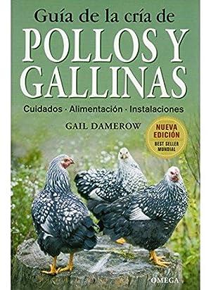 Guía de la cria de pollos y: Dawerow, Gail