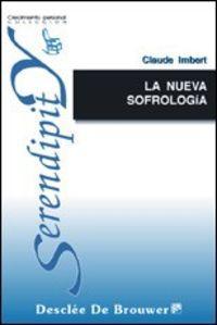 la nueva sofrologia. guia practica para todos: Imbert, Claude