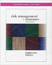 Risk Management and Insurance: Harrington/ Niehaus