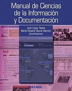 Manual de ciencias de la informacion y: Lopez Yepes, Jose