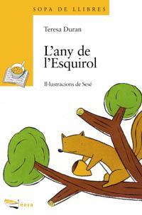 L ' any de l ' Esquirol: Duran, Teresa